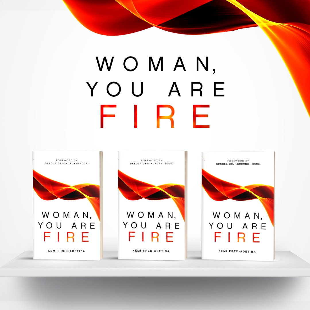 Woman, You Are Fire